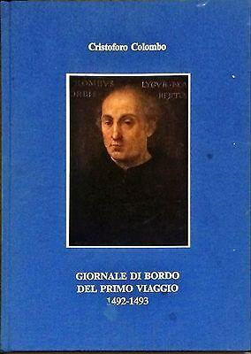 CRISTOFORO COLOMBO GIORNALE DI BORDO DEL PRIMO VIAGGIO 1491-1493