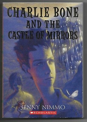Charlie Bone and the Castle of Mirrors by Jenny Nimmo  (Charlie Bone And The Castle Of Mirrors)