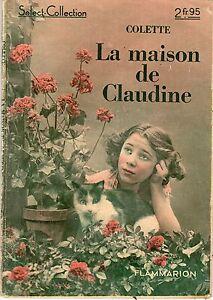 la maison de claudine colette select collection flammarion 1938