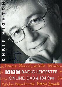 RADIO-PRESENTER-CHRIS-HIGHTON-RADIO-LEICESTER-HANDSIGNED-PROMO-POSTCARD-6-x-4