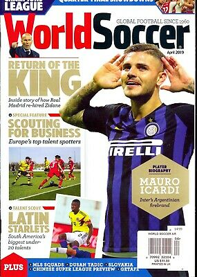World Soccer Magazine April 2019 Mauro Icardi Player Biography-Zidane-Getafe