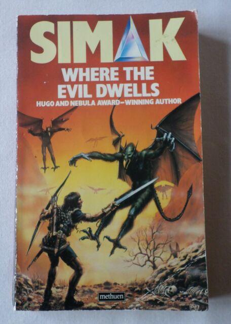 CLIFFORD D SIMAK: WHERE THE EVIL DWELLS [Paperback Novel]