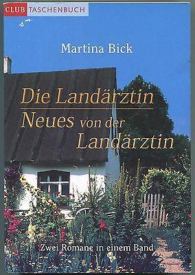 Martina Bick - Die Landärztin/Neues von der Landärztin
