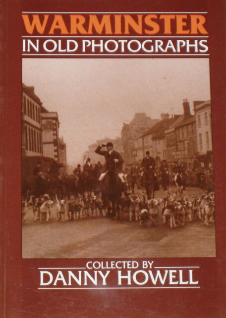 WARMINSTER LOCAL HISTORY Town Old Photographs Events Streets People Buildings
