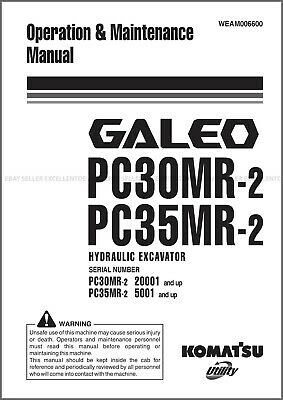 Komatsu Galeo Pc30mr-2 Pc35mr-2 Printed Operation Maintenance Manual Weam006600
