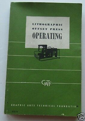 Lithographic Offset Press Operating 1964