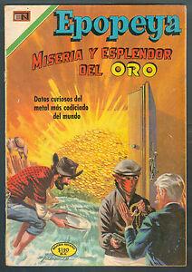EPOPEYA-162-MISERIA-Y-ESPLENDOR-DEL-ORO-SPANISH-MEXICAN-COMIC-NOVARO