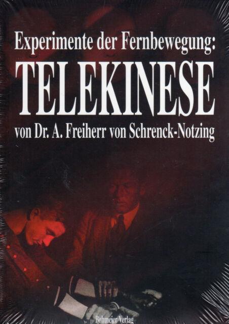 TELEKINESE - Experimente der Fernbewegung - Dr. A. Freiherr von Schrenck-Notzing