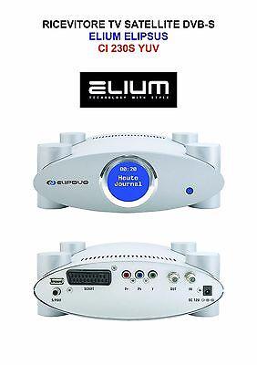 RICEVITORE TV SATELLITE DVB-S ELIUM ELIPSUS CI 230S YUV COMPONENT Y/Pb/Pr