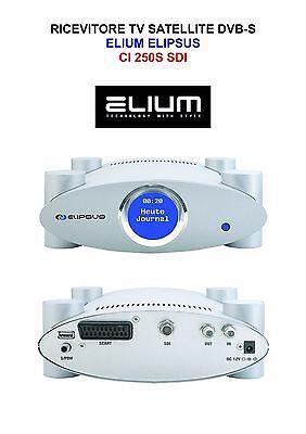 RICEVITORE TV SATELLITE DVB-S ELIUM ELIPSUS CI 250S SDI BROADCAST