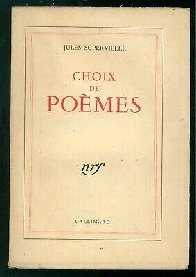 SUPERVIELLE JULES CHOIX DE POEMES GALLIMARD 1947 POESIA LETTERATURA FRANCESE