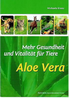 Aloe Vera - Mehr Gesundheit und Vitalität für Tiere - Krenz - DIN A 5-Broschüre