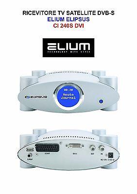 RICEVITORE TV SATELLITE DVB-S ELIUM ELIPSUS CI 240S DVI-I HDMI RGBHV SVGA XGA