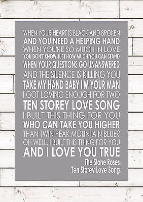 TEN STOREY LOVE SONG - STONE ROSES Typography Lyrics  Wall Art Print Poster A4