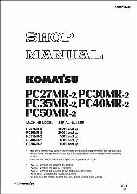 Komatsu Pc27mr-2 Pc30mr-2 Pc35mr-2 Pc40mr-2 Pc50mr-2 Hydraulic Excavator Service