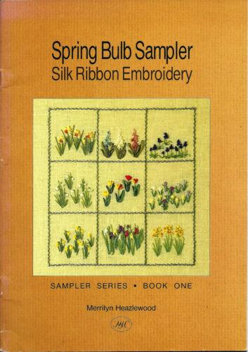 Silk Ribbon Embroidery Pattern Leaflet Spring Bulb Sampler & Hawthorn Blossom