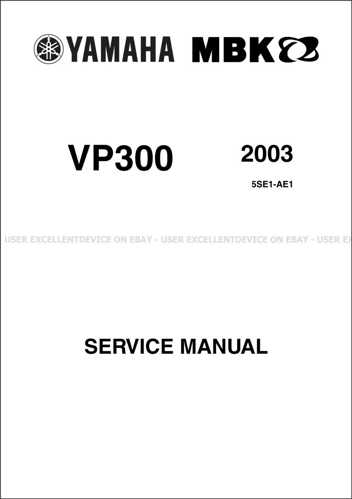 Yamaha VP300 2003 2004 2005 Service Manual Multilingual