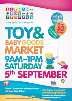 Massive quality second hand TOY & BABY GOODS Community Market Eltham Nillumbik Area Preview