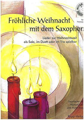 Horst Rapp - Fröhliche Weihnacht mit dem Saxophon - für Tenorsaxophon inkl. CD