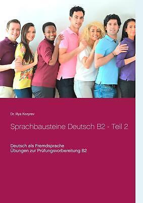 Sprachbausteine Deutsch B2 - Teil 2   Illya Kozyrev   Taschenbuch   Booklet