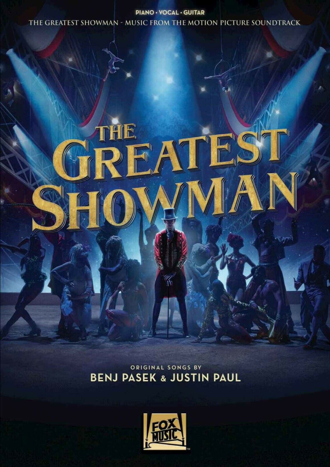 The Greatest Showman Songbook: Music from the Motion Picture