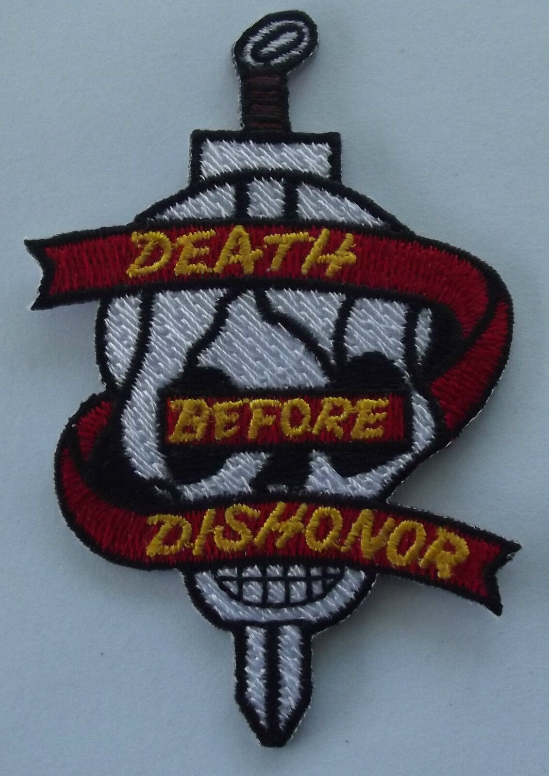 Death before dishonor embroidered cloth patch.  H020801