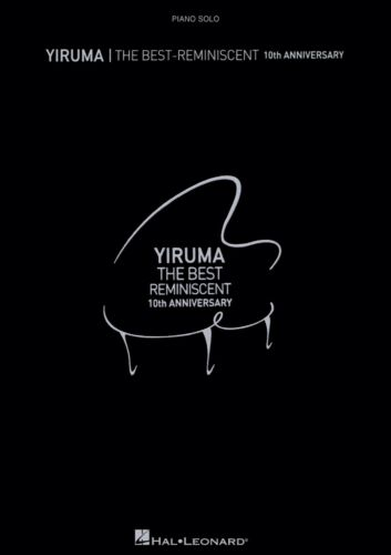 Yiruma - The Best: Reminiscent 10th Anniversary Songbook