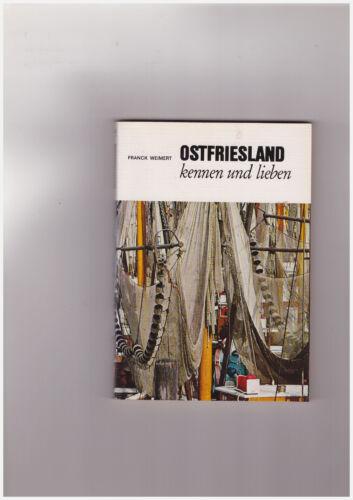 Franck Weimert, Ostfriesland kennen und lieben Unbeschwerte Ferientage Tb.