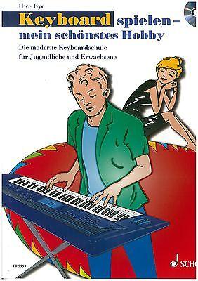 Uwe Bye - Keyboard spielen mein schönstes Hobby Band 1 - Schule
