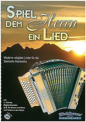Spiel dem Herrn dem ein Lied - Moderne religiöse Lieder +CD - Noten - Steirische