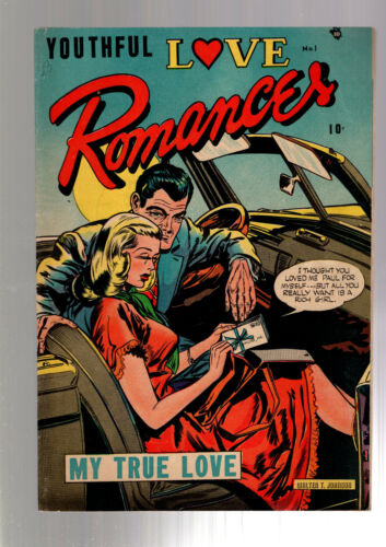 YOUTHFUL LOVE ROMANCES #1 GOLDEN AGE PRE CODE RACY GOOD GIRL ART 1949