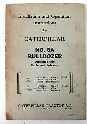 Vtg Caterpillar Installation Operation Manual - No.6a Bulldozer Angling Blade