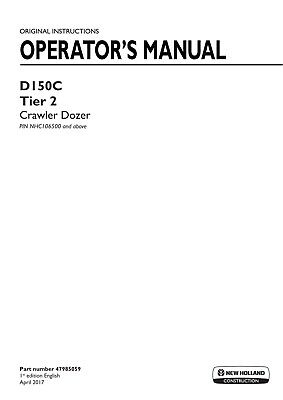 New Holland D150c Tier 2 Crawler Dozer Pin Nhc106500 And Above Operators Manual