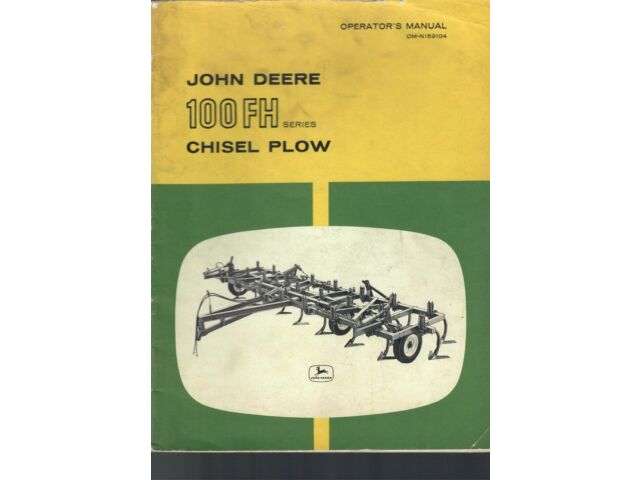 John Deere Operator's Manual 100 FH Series Ch