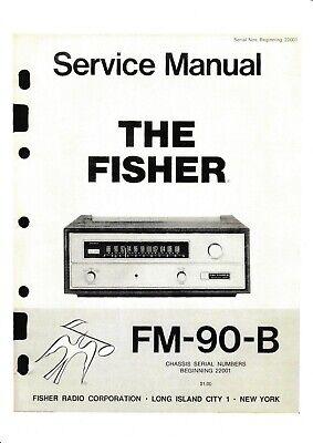 Service Manual-Anleitung für Fisher FM-90 B ab 22001
