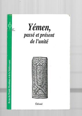 Yemen Pasados y Présent Unidad Revista Monde Muslim Mediterráneo Edisud E36H