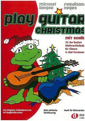Michael Langer/Neges - Play Guitar Christmas mit Schildi - Gitarre
