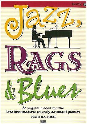 Martha Mier - Jazz, Rags & Blues 5 - Klavierschule