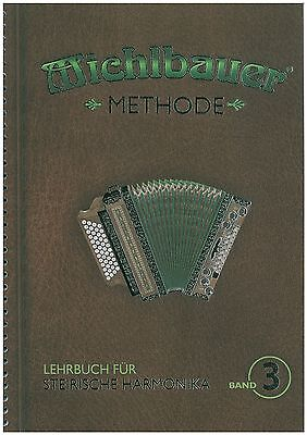 Michlbauer Methode für Steirische Harmonika Band 3 inkl. 2 CDs - Schule - Neu!!!