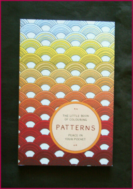 PATTERNS - ADULT COLOURING Peace in your Pocket - Colour-in 96pg NEW BOOK