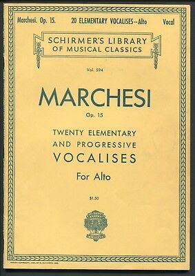 Vtg Schirmer's Vol. 594 MARCHESI Op. 15 Twenty Elementary Vocalises for Alto