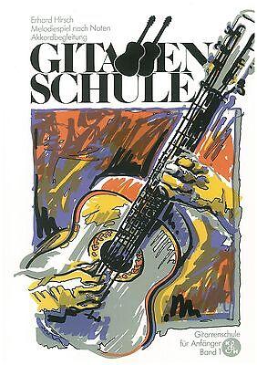 Erhard Hirsch - Gitarren Schule Band für Anfänger Band 1