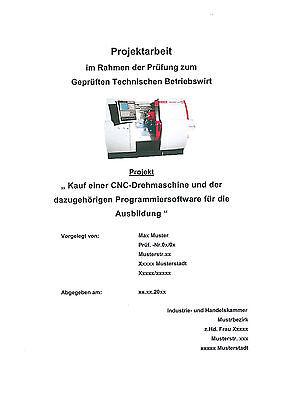 Projektarbeit+Präsentation Gepr. technischer Betriebswirt IHK (für Ausbilder)