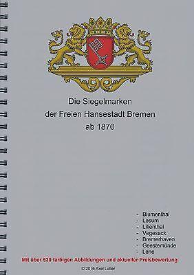 Preiskatalog Siegelmarken von Bremen mit über 520 farbigen Abbildungen (#10503)