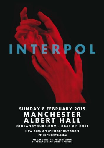 INTERPOL 2015 MANCHESTER, UK CONCERT TOUR POSTER - Post-punk Revival Music