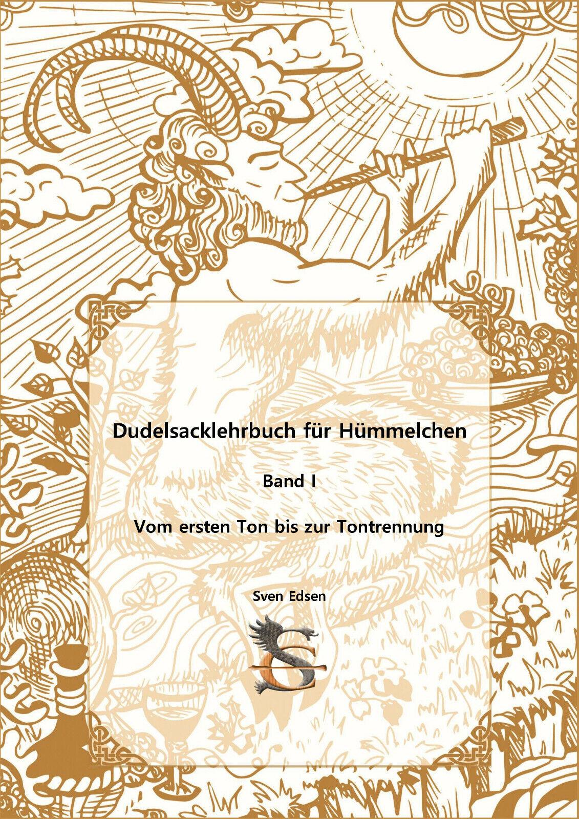 Dudelsack Lehrbuch für Hümmelchen Band I Sackpfeife lernen