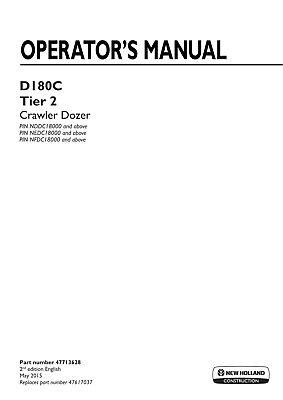 New Holland D180c Tier 2 Crawler Dozer Operators Manual