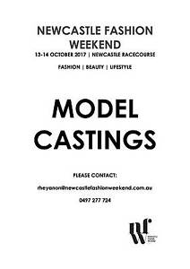 RUNWAY MODELS WANTED! NEWCASTLE FASHION WEEKEND Newcastle Newcastle Area Preview