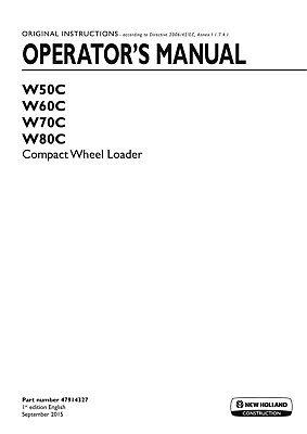 New Holland W50c W60c W70c W80c Compact Wheel Loader Operators Operation Manual