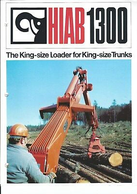 Equipment Brochure - Hiab - 1300 - Log Timber Crane Loader Truck C1970s E4781